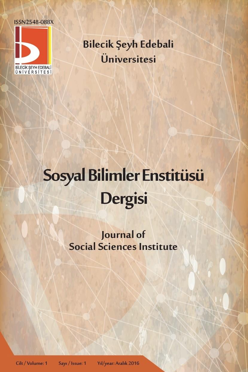Bilecik Şeyh Edebali Üniversitesi Sosyal Bilimler Enstitüsü Dergisi